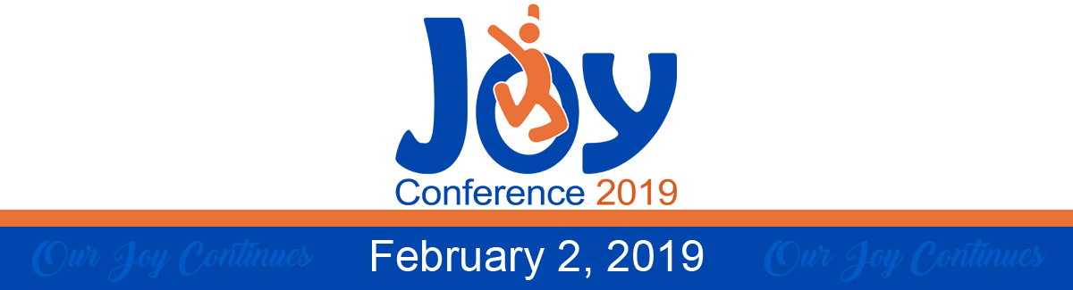 """Joy Conference Logo with date, February 2, 2019 and """"Our Joy Continues"""" written next to it."""