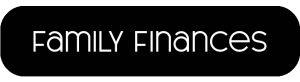"""Family Finances"" Button"